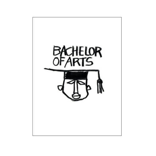 Poster – Bachelor of Arts by Stephen Davids