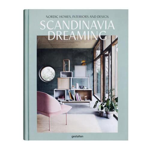 Scandinavia Dreaming – Nordic Homes, Interiors and Design
