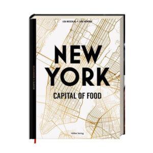 New York – Capital of Food – Rezepte und Geschichten