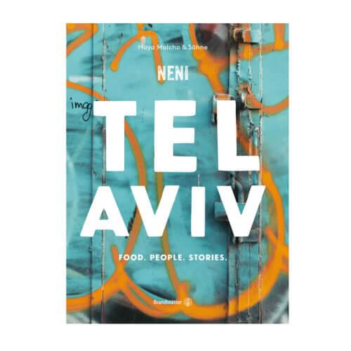 TEL AVIV Food. People. Stories