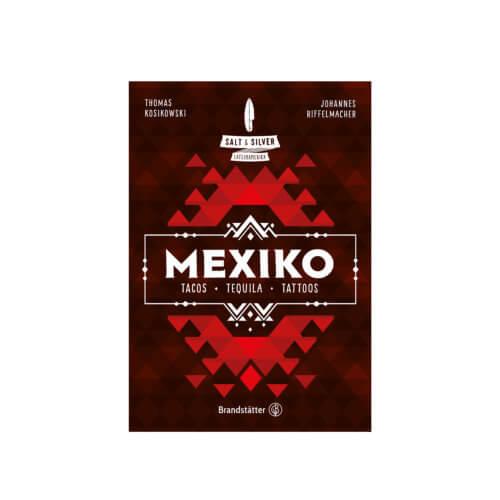 Salt & Silver Mexiko