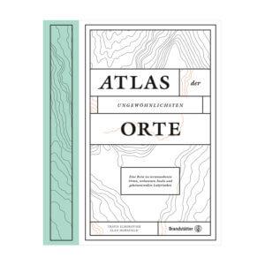 Atlas der ungewöhnlichsten Orte von Travis Elborough